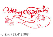 Купить «Red Merry Christmas vintage calligraphy lettering vector text with winter drawing scandinavian mittens. For art design, mockup brochure style», иллюстрация № 29412908 (c) Happy Letters / Фотобанк Лори