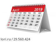 Купить «2019 year. Calendar for April. Isolated 3D illustration», иллюстрация № 29560424 (c) Ильин Сергей / Фотобанк Лори