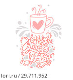Купить «Vector monoline calligraphy phrase Happy Love Day with Valentine logo. Valentines Day Hand Drawn lettering. Heart Holiday sketch doodle Design card. Isolated illustration decor for web, wedding and print», иллюстрация № 29711952 (c) Happy Letters / Фотобанк Лори