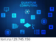 Купить «Quantum computing as modern technology concept», фото № 29745156, снято 26 мая 2019 г. (c) Elnur / Фотобанк Лори