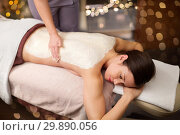 Купить «woman lying and having back massage at spa», фото № 29890056, снято 26 января 2017 г. (c) Syda Productions / Фотобанк Лори