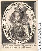 Купить «Portrait of Elizabeth I Tudor, Anonymous, Claes Jansz. Visscher (II), 1612 - 1652», фото № 31689472, снято 19 ноября 2012 г. (c) age Fotostock / Фотобанк Лори