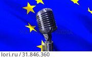 Купить «Flag of the EU and classic microphone», видеоролик № 31846360, снято 20 ноября 2018 г. (c) Wavebreak Media / Фотобанк Лори