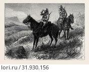 Купить «THE ZULU WAR: FRONTIER LIGHT HORSE ON VIDETTE DUTY DISCOVERING ZULUS NEAR COLONEL WOOD'S CAMP, 1879», фото № 31930156, снято 3 января 2013 г. (c) age Fotostock / Фотобанк Лори