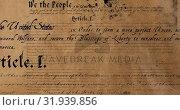 Купить «Written constitution of the United States 4k», видеоролик № 31939856, снято 24 мая 2019 г. (c) Wavebreak Media / Фотобанк Лори