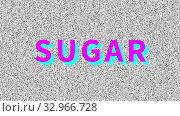 Купить «Sugar. Word about food problem on noisy old screen. Looping VHS interference. Vintage animated background. 4K video», видеоролик № 32966728, снято 11 января 2020 г. (c) Dmitry Domashenko / Фотобанк Лори