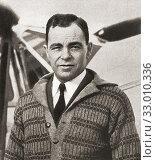 Купить «Herbert John Louis Hinkler, 1892-1933, aka Bert Hinkler. Pioneer Australian aviator and inventor. From The Pageant of the Century, published 1934.», фото № 33010336, снято 25 мая 2020 г. (c) age Fotostock / Фотобанк Лори