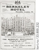 Advertisement for The Berkeley Hotel, London, in the March 1907 edition of The Graphic, a weekly illustrated newspaper, published in London from 1869 to 1932. (2014 год). Редакционное фото, фотограф Classic Vision / age Fotostock / Фотобанк Лори