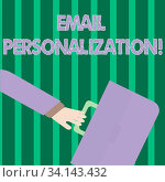 Купить «Handwriting text Email Personalization. Conceptual photo allows to insert demonstratingal data into the email template Rushing Businessman Arm Swayed Farther Back and Hand Holding Color Briefcase», фото № 34143432, снято 10 июля 2020 г. (c) easy Fotostock / Фотобанк Лори
