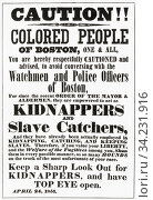Poster published in Boston circa 1850 warning black citizens about the possibility of them being kidnapped and sold into slavery. Black citizens were frequently... Стоковое фото, фотограф Classic Vision / age Fotostock / Фотобанк Лори