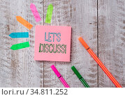 Text sign showing Let S Discuss. Business photo text asking someone... Стоковое фото, фотограф Zoonar.com/Artur Szczybylo / easy Fotostock / Фотобанк Лори