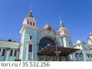 Belorussky railway station -- is one of the nine main railway stations in Moscow, Russia. It was opened in 1870 and rebuilt in its current form in 1907-1912 (2015 год). Редакционное фото, фотограф Владимир Журавлев / Фотобанк Лори