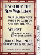 If you buy the new war loan, your country gets funds to carry on ... Редакционное фото, агентство World History Archive / Фотобанк Лори