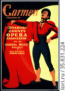 Carmen, Presented by Cuyahoga County Opera Association and the Federal Music Project. Ballet directed by Madame Bianca. Poster designed by John LaQuatra. Редакционное фото, агентство World History Archive / Фотобанк Лори