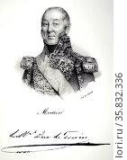 Edouard Adolphe Cosimir Joseph Mortier, 1st Duc de Trevise. Редакционное фото, агентство World History Archive / Фотобанк Лори