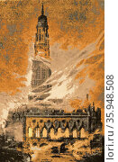 Hand-coloured print depicting the burning of the Town Hall at Arras, France (2013 год). Редакционное фото, агентство World History Archive / Фотобанк Лори