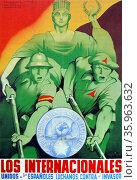 Republican propaganda poster 'Los Internacionales' Редакционное фото, агентство World History Archive / Фотобанк Лори