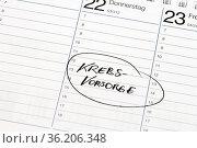 Notiz auf einem Kalender: Krebsvorsorge. Стоковое фото, фотограф Zoonar.com/Birgit Reitz-Hofmann / age Fotostock / Фотобанк Лори