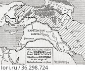 Map showing the relation of the Median and second Babylonian (Chaldaean... Стоковое фото, фотограф Classic Vision / age Fotostock / Фотобанк Лори