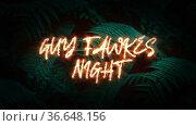 Guy fawkes night animated text. Стоковая анимация, видеограф Mihail Mihaylov / Фотобанк Лори
