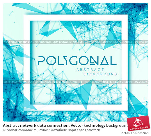 Abstract network data connection. Vector technology background. Стоковое фото, фотограф Zoonar.com/Maxim Pavlov / age Fotostock / Фотобанк Лори