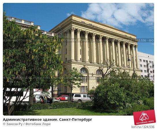 Административное здание. Санкт-Петербург, фото № 324536, снято 12 июня 2008 г. (c) Заноза-Ру / Фотобанк Лори