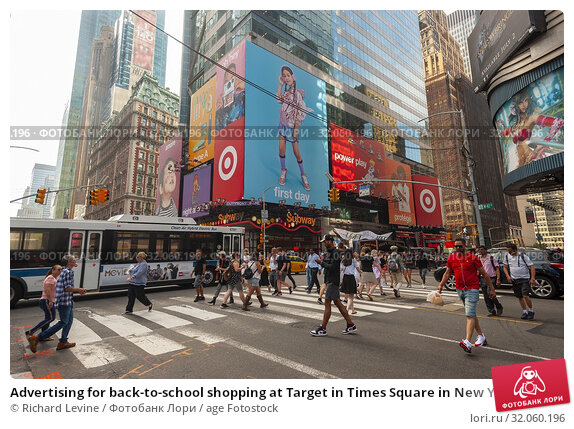 Advertising for back-to-school shopping at Target in Times Square in New York on Wednesday, July 17, 2019. (© Richard B. Levine). Редакционное фото, фотограф Richard Levine / age Fotostock / Фотобанк Лори