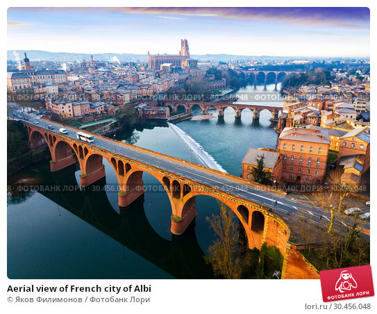 Aerial view of French city of Albi (2019 год). Стоковое фото, фотограф Яков Филимонов / Фотобанк Лори