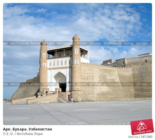 Арк. Бухара. Узбекистан, фото № 187060, снято 14 октября 2006 г. (c) Екатерина Овсянникова / Фотобанк Лори