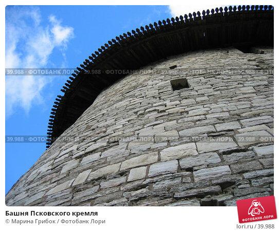 Башня Псковского кремля, фото № 39988, снято 13 сентября 2005 г. (c) Марина Грибок / Фотобанк Лори