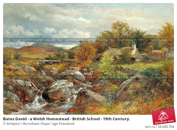 Bates David - a Welsh Homestead - British School - 19th Century. Стоковое фото, фотограф Artepics / age Fotostock / Фотобанк Лори