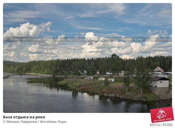 База отдыха на реке, фото № 33092, снято 21 июля 2006 г. (c) Михаил Лавренов / Фотобанк Лори