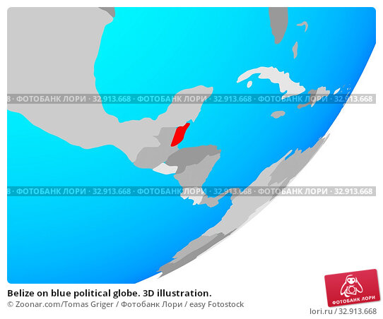 Belize on blue political globe. 3D illustration. Стоковое фото, фотограф Zoonar.com/Tomas Griger / easy Fotostock / Фотобанк Лори