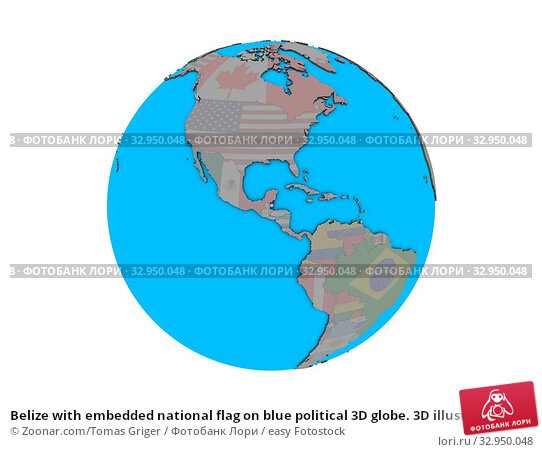 Belize with embedded national flag on blue political 3D globe. 3D illustration isolated on white background. Стоковое фото, фотограф Zoonar.com/Tomas Griger / easy Fotostock / Фотобанк Лори