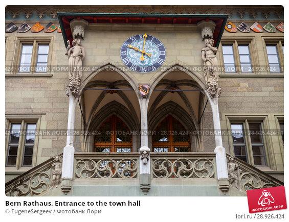 Купить «Bern Rathaus. Entrance to the town hall», фото № 28926424, снято 7 мая 2017 г. (c) EugeneSergeev / Фотобанк Лори