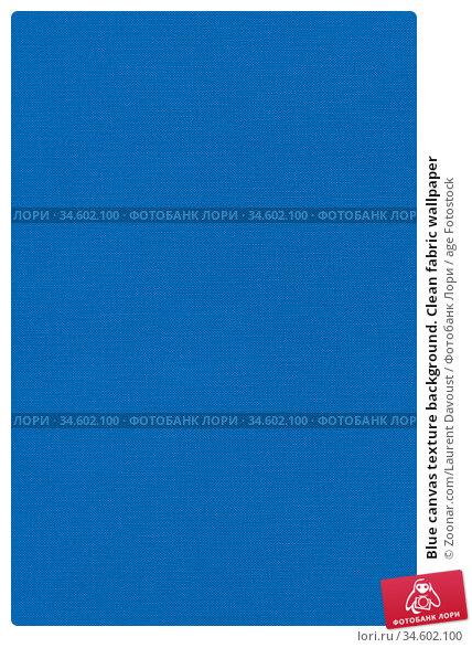 Blue canvas texture background. Clean fabric wallpaper. Стоковое фото, фотограф Zoonar.com/Laurent Davoust / age Fotostock / Фотобанк Лори