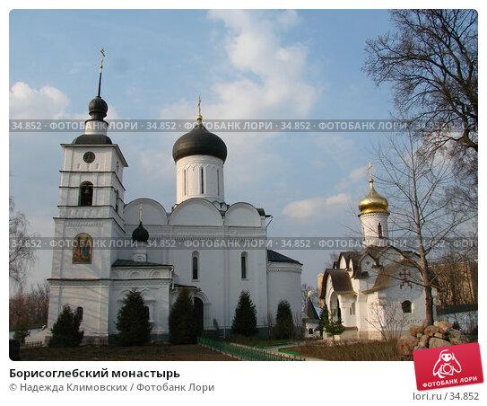 Борисоглебский монастырь, фото № 34852, снято 31 марта 2007 г. (c) Надежда Климовских / Фотобанк Лори