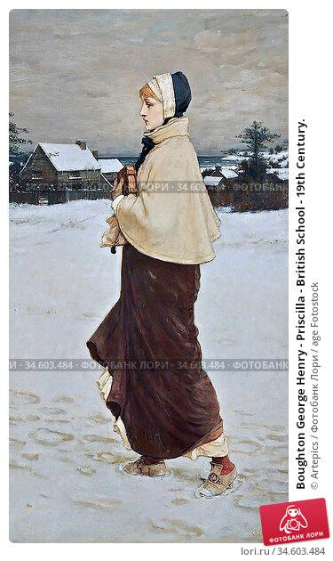 Boughton George Henry - Priscilla - British School - 19th Century. Стоковое фото, фотограф Artepics / age Fotostock / Фотобанк Лори