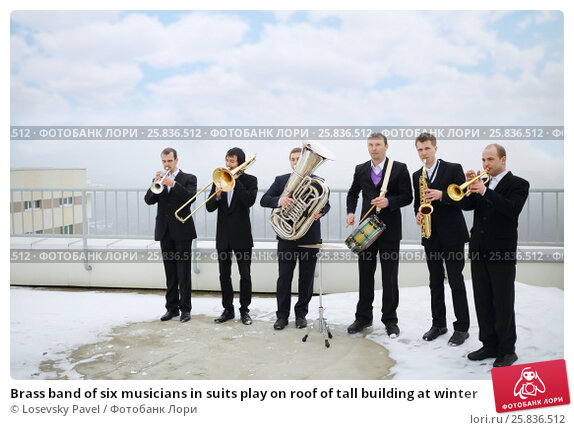 Купить «Brass band of six musicians in suits play on roof of tall building at winter», фото № 25836512, снято 13 февраля 2016 г. (c) Losevsky Pavel / Фотобанк Лори