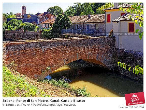 Brücke, Ponte di San Pietro, Kanal, Canale Bisatto. Стоковое фото, фотограф Bernd J. W. Fiedler / age Fotostock / Фотобанк Лори
