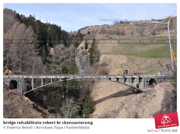 bridge rehabilitate robert br ckensanierung. Стоковое фото, фотограф Federico Belotti / PantherMedia / Фотобанк Лори