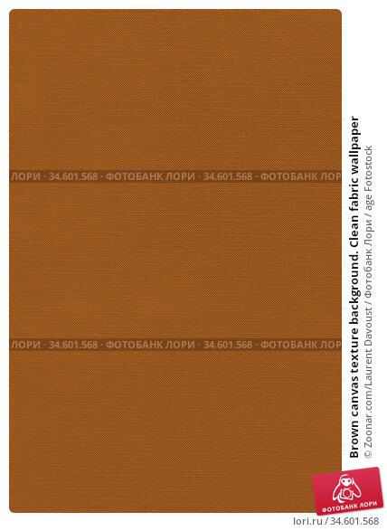 Brown canvas texture background. Clean fabric wallpaper. Стоковое фото, фотограф Zoonar.com/Laurent Davoust / age Fotostock / Фотобанк Лори