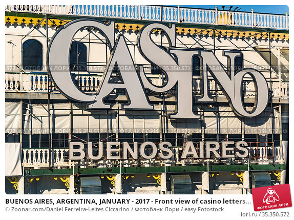 BUENOS AIRES, ARGENTINA, JANUARY - 2017 - Front view of casino letters... Стоковое фото, фотограф Zoonar.com/Daniel Ferreira-Leites Ciccarino / easy Fotostock / Фотобанк Лори