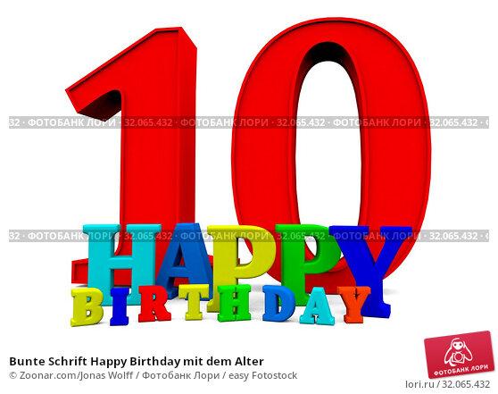 Bunte Schrift Happy Birthday mit dem Alter. Стоковое фото, фотограф Zoonar.com/Jonas Wolff / easy Fotostock / Фотобанк Лори
