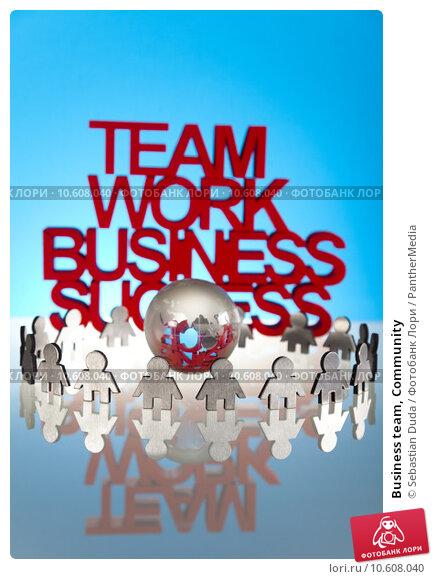 Business team, Community . Стоковое фото, фотограф Sebastian Duda / PantherMedia / Фотобанк Лори