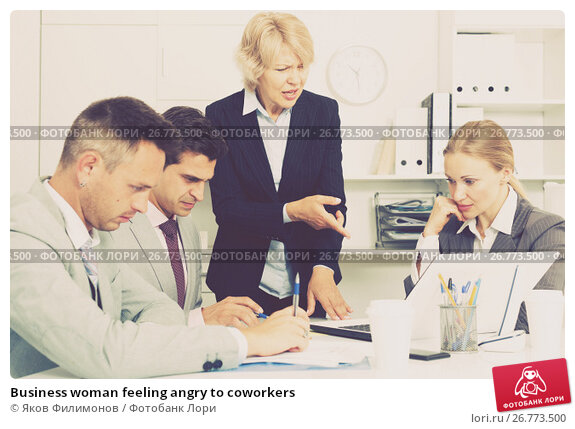 Business woman feeling angry to coworkers, фото № 26773500, снято 1 июля 2017 г. (c) Яков Филимонов / Фотобанк Лори