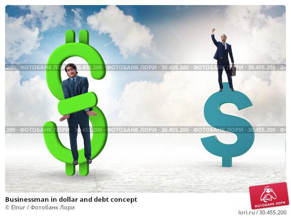 Businessman in dollar and debt concept. Стоковое фото, фотограф Elnur / Фотобанк Лори
