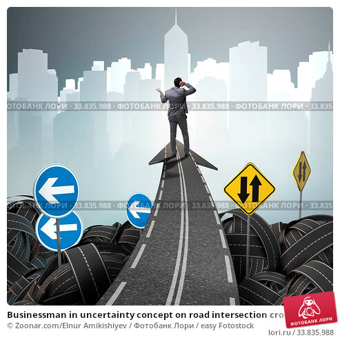 Купить «Businessman in uncertainty concept on road intersection crossroads», фото № 33835988, снято 4 июня 2020 г. (c) easy Fotostock / Фотобанк Лори