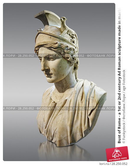 Купить «Bust of Rome - a 1st or 2nd century Ad Roman sculpture made in marble, from Italy. The Borghese Collection Inv No. MR 643 or Ma 1209, Louvre Museum, Paris.», фото № 28250052, снято 1 апреля 2017 г. (c) age Fotostock / Фотобанк Лори