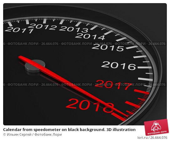 Купить «Calendar from speedometer on black background. 3D illustration», иллюстрация № 26664076 (c) Ильин Сергей / Фотобанк Лори